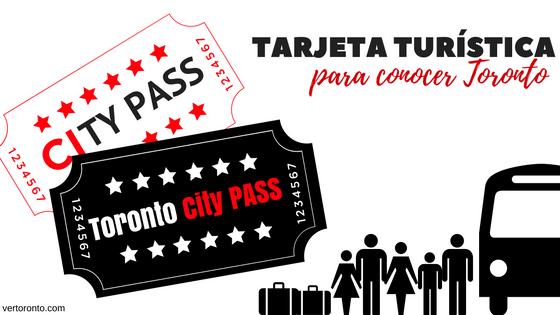 Conociendo la tarjeta City PASS Toronto